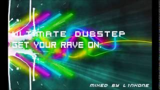 Ultimate Dubstep Mix **(Mixed By L1nkOne)**