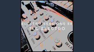 Electro Session Three