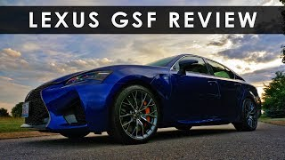 Review | 2017 Lexus GSF | V8 Redemption