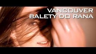Vancouver - Balety do rana