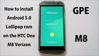 HTC One M8 GPE Android 5.0 Lollipop rom install and overview