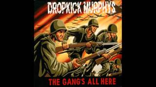 Watch Dropkick Murphys The Gangs All Here video