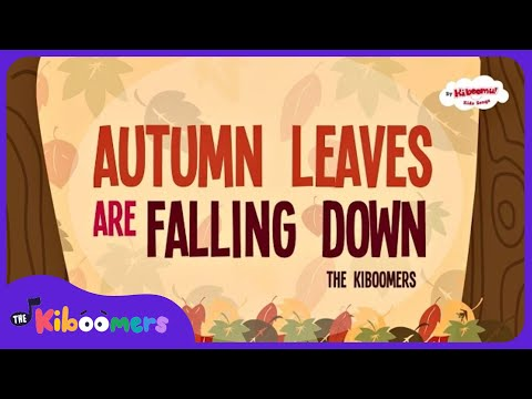 Autumn Leaves Are Falling Down | Fall Song for Children