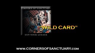 CORNERS OF SANCTUARY - Wild Card