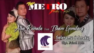 Acha Kumala feat. Ilham Gemilang - Seleramu Seleraku [OFFICIAL]