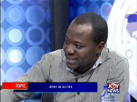 Rent in Accra - PM Express on Joy News (24-5-16)