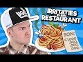 10 IRRITATIES IN EEN RESTAURANT!