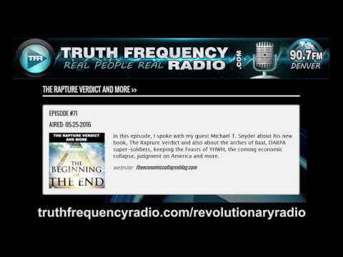 TFR - 71 - Revolutionary Radio with Michael Snyder: The Rapture Verdict (and more)