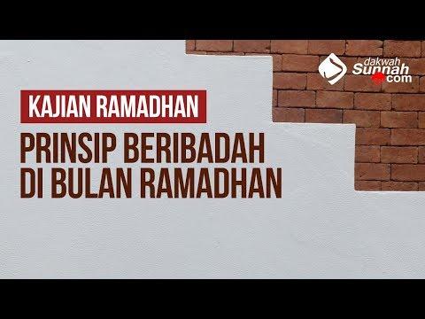 Prinsip Beribadah di Bulan Ramadhan - Ustadz Ahmad Zainuddin Al - Banjary