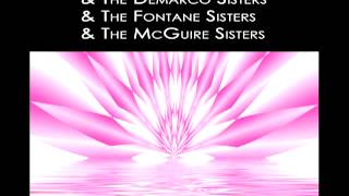 The McGuire Sisters - It May Sound Silly