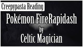 Pokémon Creepypasta: Pokémon FireRapidash
