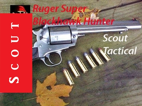 Ruger Super Blackhawk Hunter 44 Mag - Hog Slayer Supreme - Scout Tactical