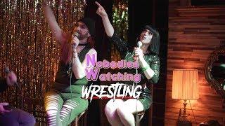 Nobodies Watching Wrestling Ep. 13 (2 of 2): Women's Royal Rumble (2018)