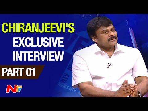 Chiranjeevi Exclusive Interview | Part 1 | NTV