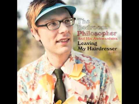 The Bedroom Philosopher: Leaving My Hairdresser
