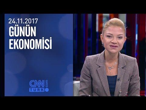 Günün Ekonomisi 24.11.2017 Cuma