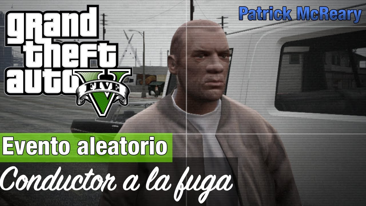 Don Franklin Auto >> GTA V: Evento aleatorio - Conductor a la fuga (Patrick McReary) - YouTube