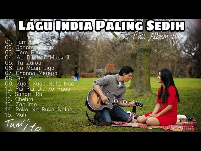 TUM HI HO Full Album Lagu India Paling Sedih Top 15 Lagu Terbaru thumbnail