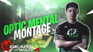 OpTic Mental Montage | Optic Gears | Gears of War 4