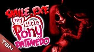 "Smile.exe - ""My Little Pony da Miedo"""