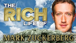 MARK ZUCKERBERG | The RICH Life | FORBES Net Worth 2018 ( Mansion, Cars, Clothes)