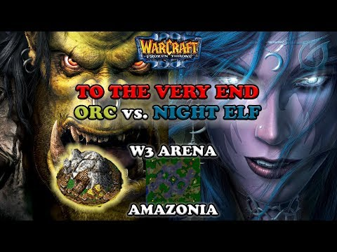 Grubby | Warcraft 3 The Frozen Throne | Orc v NE - To The Very End! - Amazonia