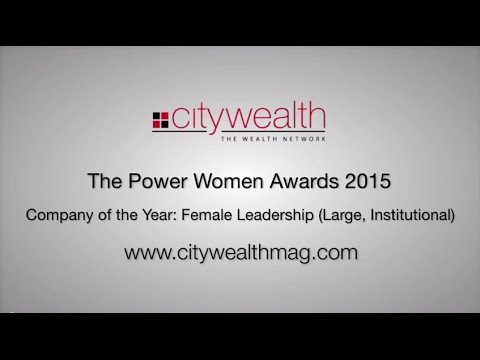 Citywealth Power Women Awards 2015 - Company of the Year: Female Leadership (Large, Institutional)