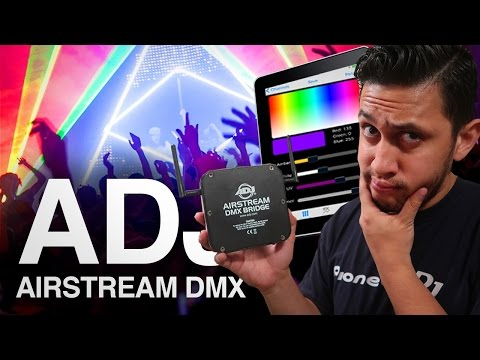 ADJ Airstream DMX Bridge | How to control your DJ Lights with an iPhone or iPad