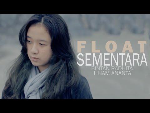 Float - Sementara (Bintan Radhita, Ilham Ananta, Andri Guitara) cover