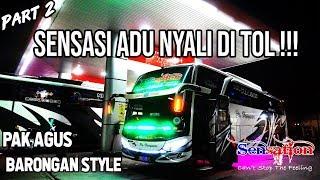 DENGKUL SAMPAI LEMES !!! SENSATION ADU NYALI KECEPATAN DI TOL Trip Po.Haryanto 023 SENSATION Part 2