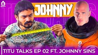 BB Ki Vines- | Titu Talks- Episode 2 ft. Johnny Sins |