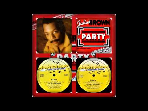 Julius Brown - Party (vocal, Instrumental 1983) video