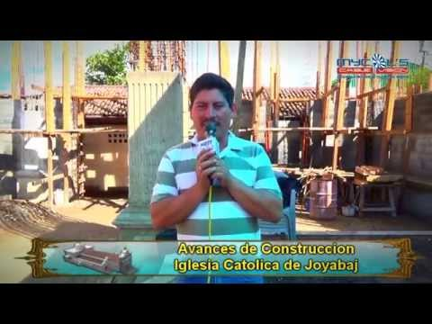 Construcción Iglesia Católica Joyabaj 2014