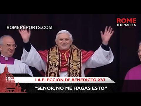 """La elección de Benedicto XVI: """"Señor, no me hagas esto"""""""