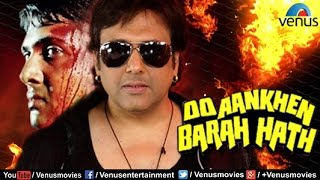 Do Aankhen Barah Haath Full Movie | Hindi Movies 2017 Full Movie | Hindi Movies | Govinda Movies