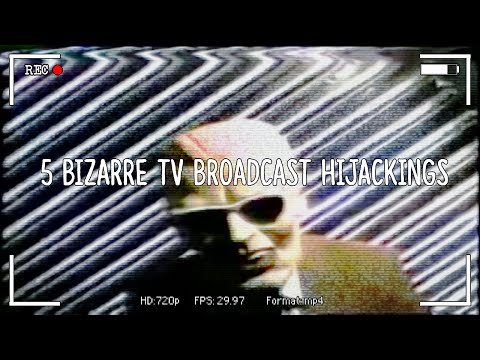 5 Bizarre TV Broadcast Hijackings