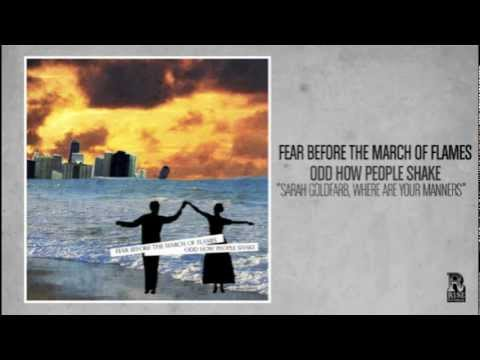 Fear Before The March Of Flames - Sarah Goldfarb Where Are Your Manners
