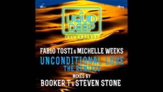 Fabio Tosti & Michelle Weeks - Unconditional Love (Steven Stone Vocal Mix)