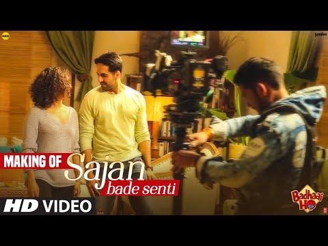 Song Making: Sajan Bade Senti |Badhaai Ho |Ayushmann Khurrana, Sanya Malhotra, Dev Negi, Harjot Kaur