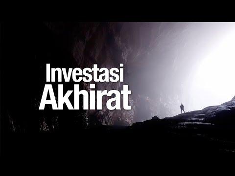 Ceramah Agama Islam: Investasi Akhirat - Ustadz Muhammad Elvy Syam, Lc.