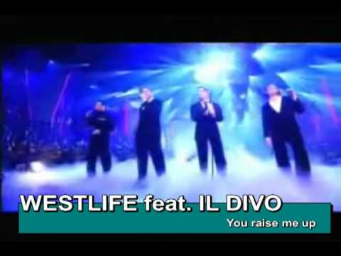 "Westlife & IL Divo-""You Raise Me Up (Por Ti Sere)"" 2010"