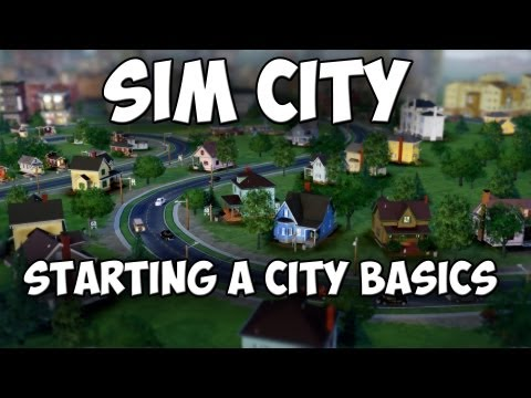 Sim City 5: Starting a City - Basic Guide