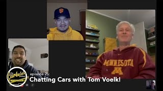Curbside Ep. 25 - Chatting Cars with Tom Voelk!