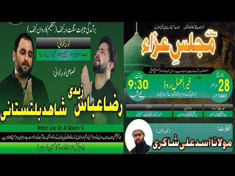 ???? Live Majlis-e-Aza - 28 Safar 2019 Shahadat Imam Hasan & Rasool-e-Khuda Khair-ul-Amal Road Ancho