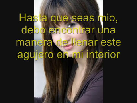 Until you're mine - Demi Lovato (traducida al español)