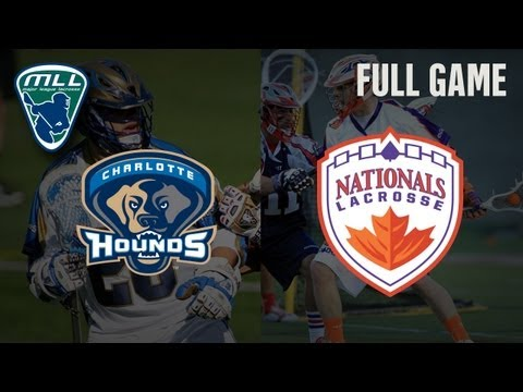 MLL's Youtube Game of the week: Charlotte Hounds at Hamilton Nationals
