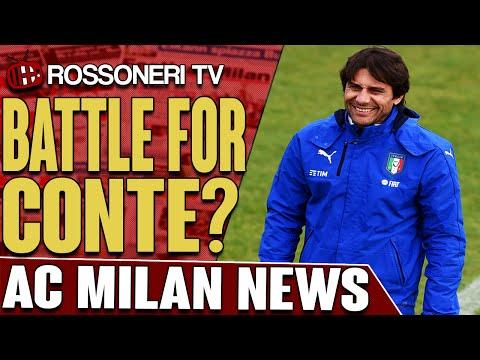Battle For Conte? | AC Milan News | Rossoneri TV