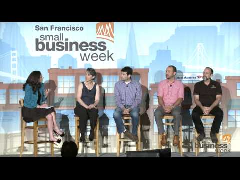 #SFSBW2014: Tales From the Trenches: The Truth About Running a Small Business - Small Business Panel