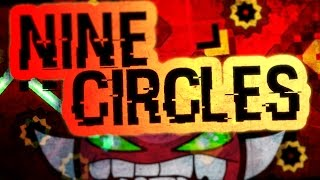 "im a pro!? ""NINE CIRCLES"" BY ZOBROS (MEDIUM-HARD DEMON) 100% COMPLETE"