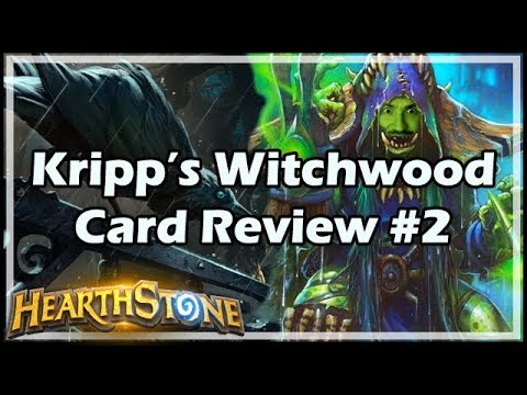 [Hearthstone] Kripp's Witchwood Card Review #2